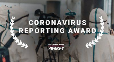 The One World Media Coronavirus Reporting Award 2020