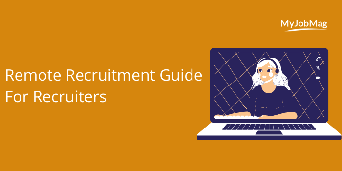 Remote Recruitment Guide For Recruiters