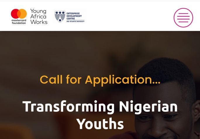 The Young Africa Works-Mastercard Foundation Call For Applications - Transforming Nigerian Youths