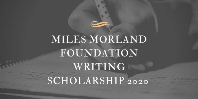 The Miles Morland Foundation Writing Scholarship