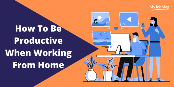 How To Be Productive When Working From Home