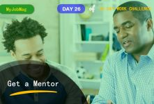 MyJobMag 30 Day Work Challenge: Day 26 - Find a Mentor