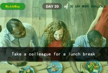 MyJobMag 30 Day Work Challenge: Day 20 - Take a colleague for a lunch break