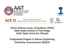 African Railway Center of Excellence Addis Ababa Institute of Technology Postgraduate Program in Railway Engineering Scholarship 2020/21