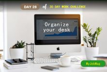 MyJobMag 30 Day Work Challenge: Day 28 - Organize your workspace