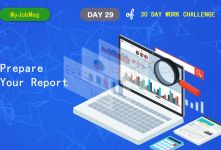 MyJobMag 30 Day Work Challenge: Day 29 - Prepare your report