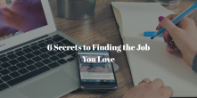5 Secrets to Finding the Job You Love