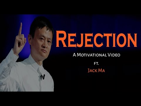 Rejection - Entrepreneur Motivational video ft. Jack ma