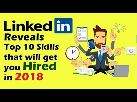 Top 10 Skills that will get you hired in 2018 | 10 most in-demand skills.
